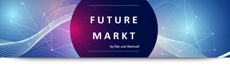 FUTURE MARKT by Klar und Wertvoll